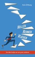 Bekijk details van Hollen, rennen, vliegen