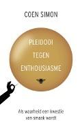 Bekijk details van Pleidooi tegen enthousiasme