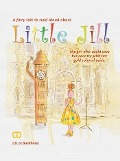 Bekijk details van A fairy tale to read out about Little Jill, the girl who saved her country with her gold coloured voice