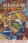Bekijk details van Van Alkmaar de victorie!