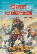 Bekijk details van Het zwaard van ridder Roeland