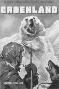Bekijk details van Een Hollandse jongen naar Groenland. Overwintering bij de eskimo's
