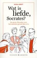 Bekijk details van Wat is liefde, Socrates?