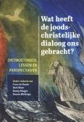 Bekijk details van Wat heeft de joods-christelijke dialoog ons gebracht?