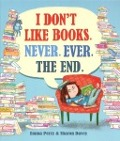 View details of I don't like books. Never. Ever. The end