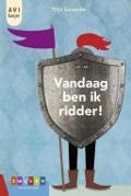 Bekijk details van Vandaag ben ik ridder!