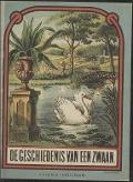 Bekijk details van De geschiedenis van een zwaan