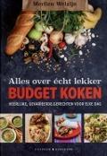 Bekijk details van Alles over écht lekker budget koken