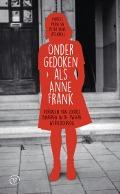 Bekijk details van Ondergedoken als Anne Frank