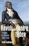 Bekijk details van Revolutionaire tijden