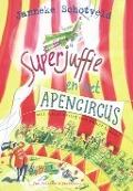 Bekijk details van Superjuffie en het apencircus