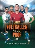 Bekijk details van Leer voetballen als een prof