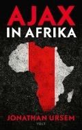 Bekijk details van Ajax in Afrika