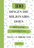 Bekijk details van 100 dingen die miljonairs doen