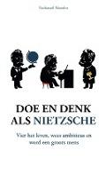 Bekijk details van Doe en denk als Nietzsche