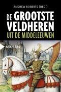 Bekijk details van De grootste veldheren uit de middeleeuwen, 454-1584