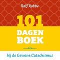 Bekijk details van 101 dagenboek bij de Gewone Catechismus