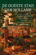 Bekijk details van De oudste stad van Holland