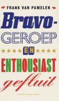 Bekijk details van Bravogeroep en enthousiast gefluit