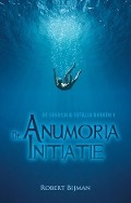 Bekijk details van De Anumoria initiatie