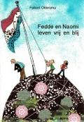 Bekijk details van Fedde en Naomi leven vrij en blij