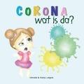 Bekijk details van Corona, wat is da?