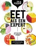 Bekijk details van Eet als een expert