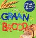 Bekijk details van Van graan tot brood