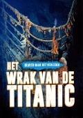 Bekijk details van Het wrak van de Titanic
