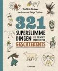Bekijk details van 321 superslimme dingen die je moet weten over geschiedenis