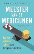 Bekijk details van Meester van de medicijnen