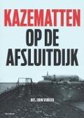 Bekijk details van Kazematten op de Afsluitdijk