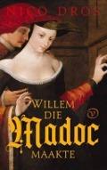 Bekijk details van Willem die Madoc maakte