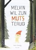 Bekijk details van Melvin wil zijn muts terug
