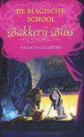 Bekijk details van De magische school Bakkerij Bliss