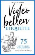 Bekijk details van Videobellen etiquette