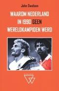 Bekijk details van Waarom Nederland in 1990 geen wereldkampioen werd