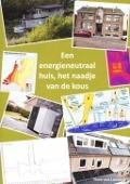 Bekijk details van Een energieneutraal huis, het naadje van de kous