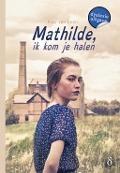 Bekijk details van Mathilde, ik kom je halen