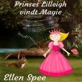 Bekijk details van Princes Lilleigh vindt magie