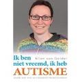 Bekijk details van Ik ben niet vreemd, ik heb autisme