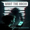 Bekijk details van What the Hack!