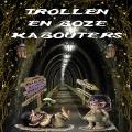 Bekijk details van Trollen en boze kabouters