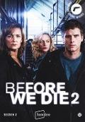 Bekijk details van Before we die; [Seizoen 2]