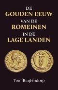 Bekijk details van De gouden eeuw van de Romeinen in de Lage Landen