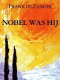 Bekijk details van Nobel was hij