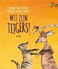 Bekijk details van Wij zijn tijgers!