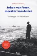 Bekijk details van Johan van Veen, meester van de zee