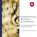 Bekijk details van Schopenhauer, Nietzsche en de muziek
