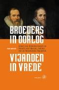 Bekijk details van Broeders in oorlog, vijanden in vrede